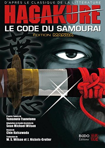 Hagakure : Le code du samouraï (Manga Samourai)