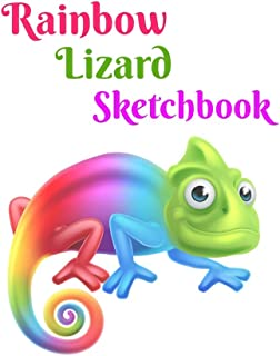 Rainbow Lizard Sketchbook: Great Big (Paper Size) blank page notebook for Drawing, Coloring, painting or just plain Doodling!