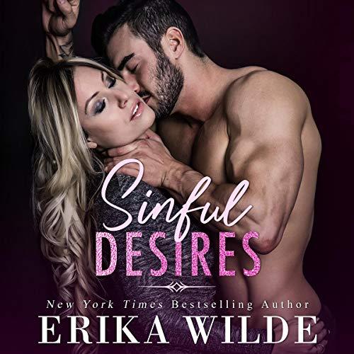 Sinful Desires Audiobook By Erika Wilde cover art