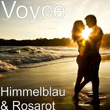 Himmelblau & Rosarot