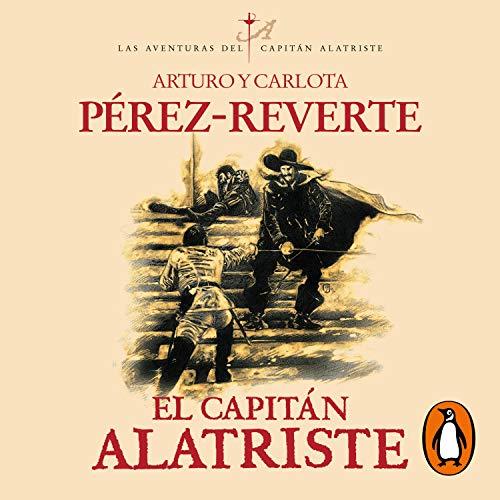 El capitán Alatriste [Captain Alatriste] Titelbild