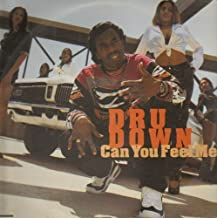 Can You Feel Me by Dru Down (1996-08-06)