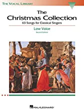 The Christmas Collection: 53 Songs for Classical Singers - Low Voice (The Vocal Library Series)