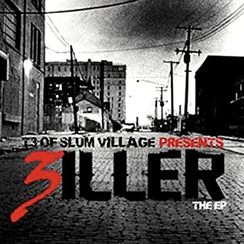 T3 of Slum Village Presents… 3iller