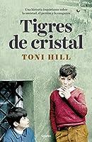 Tigres de Cristal / Crystal Tigers