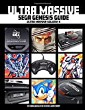 Ultra Massive Sega Genesis Guide: Ultra Massive Volume 4