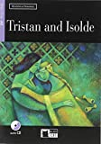 Tristan And Isolde (+CD audio): Tristan and Isolde + audio CD (Reading and training)