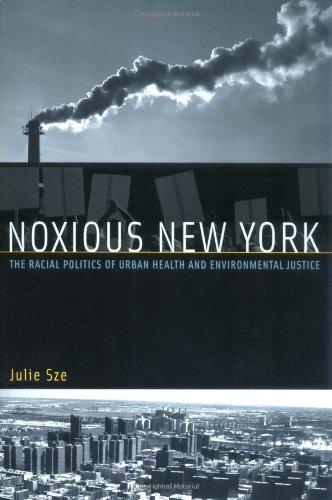 Noxious New York: The Racial Politics of Urban Health and...