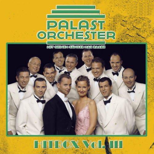 Palast Orchester & Max Raabe