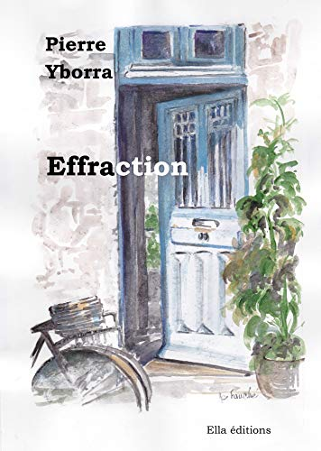 Effraction (French Edition)