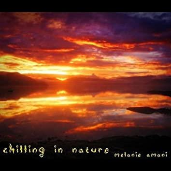 Chilling In Nature - Single