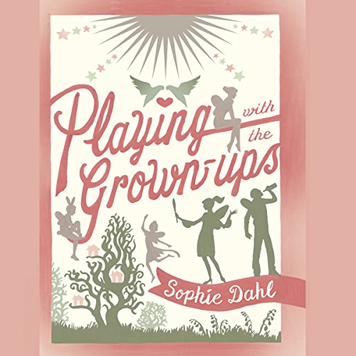 Playing with the Grown Ups audiobook cover art