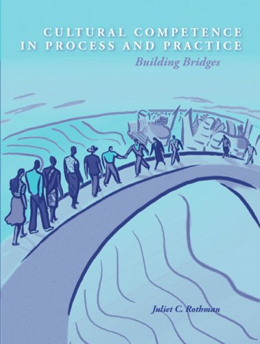 Cultural Competence in Process and Practice: Building...