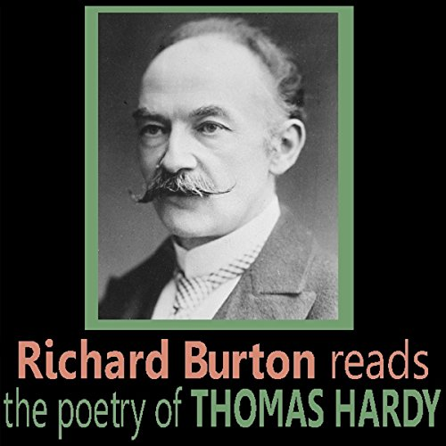Richard Burton Reads the Poetry of Thomas Hardy audiobook cover art