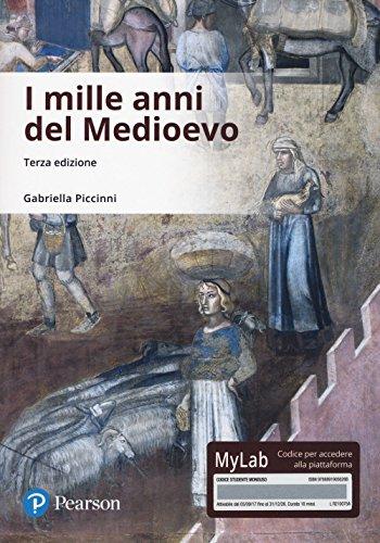 I mille anni del Medioevo. Ediz. Mylab. Con Contenuto digitale per download e accesso on line