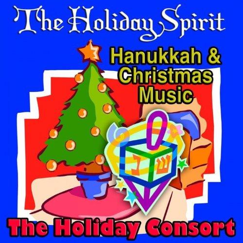 The Holiday Spirit Hanukkah & Christmas Music [Clean]