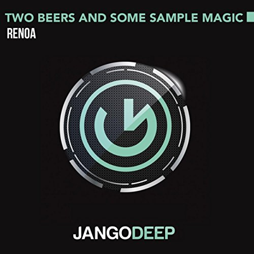 Two Beers and Some Sample Magic (Original Mix)