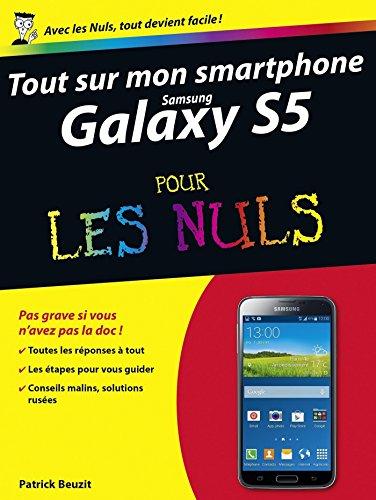 Tout sur mon Samsung Galaxy S5 Pour les Nuls (French Edition ...