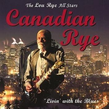 Canadian Rye (feat. Lou Rye)
