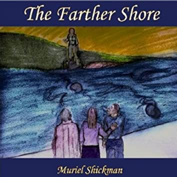 The Farther Shore