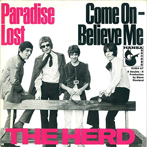 Herd: Paradise Lost / Come On - Believe Me [Vinyl]