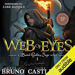 Web of Eyes                   Written by:                                                                                                                                 Rhett C. Bruno,                                                                                        Jaime Castle                               Narrated by:                                                                                                                                 Luke Daniels                      Length: 11 hrs and 37 mins     3 ratings     Overall 4.3