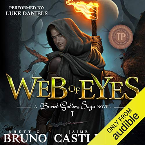 Web of Eyes                   By:                                                                                                                                 Rhett C. Bruno,                                                                                        Jaime Castle                               Narrated by:                                                                                                                                 Luke Daniels                      Length: 11 hrs and 37 mins     821 ratings     Overall 4.1