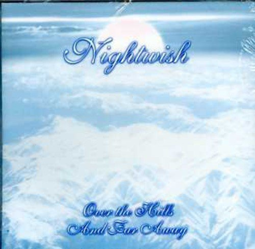 Over the Hills & Far Away by NIGHTWISH (2004-11-09)