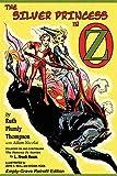 The Silver Princess in Oz: Empty-Grave Retrofit Edition