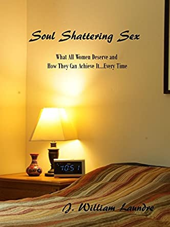 Soul Shattering Sex