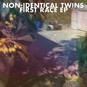 Non-Identical Twins First Race EP