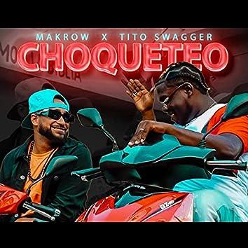 Choqueteo (feat. Tito Swagger)