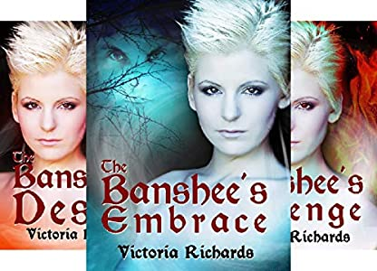 The Banshees Embrace The Banshees Embrace Trilogy 1 By Victoria Richards