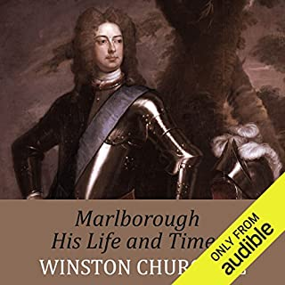 Marlborough: His Life and Times                   By:                                                                                                                                 Winston Churchill                               Narrated by:                                                                                                                                 Sean Barrett                      Length: 81 hrs and 23 mins     146 ratings     Overall 4.6