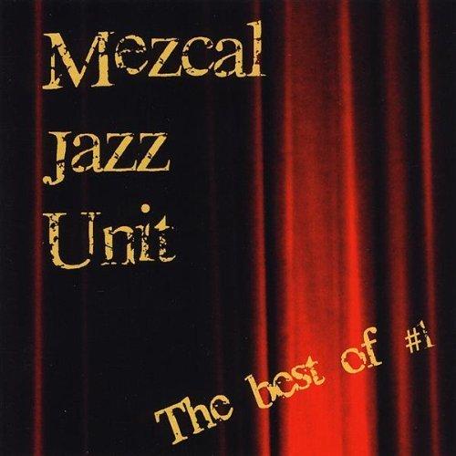 Best of #1 by Mezcal Jazz Unit