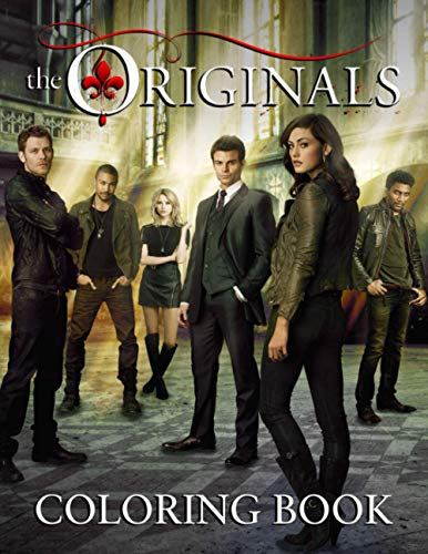 The Originals Coloring Book: An American Drama Television Series Coloring For Adults With High Quality Hand-Drawn Illustrations