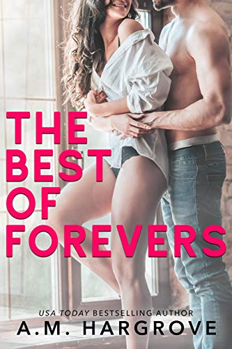The Best of Forevers: A Box Set of Single Parent Rom Com Books by [A.M. Hargrove]