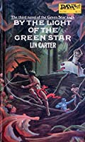 By the Light of the Green Star 0879977426 Book Cover