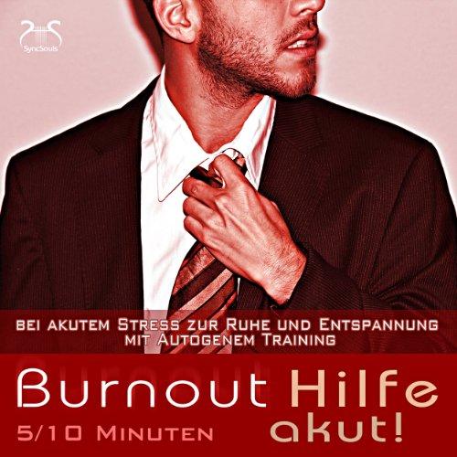 Burnout Hilfe akut Titelbild