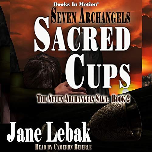 Couverture de Seven Archangels: Sacred Cups