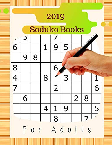2019 Soduko Books For Adults: Easy to Hard Puzzles puzzles for people with macular degeneration, brain lower your brain age in minutes a day.