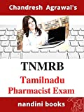 TNMRB-Tamilnadu Medical Services Board Pharmacist Exam: Pharmaceutical Sciences Practice Sets With Answers (English Edition)