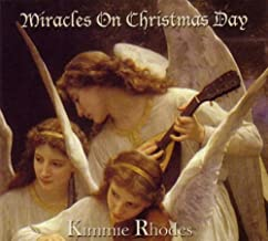 Miracles on Christmas Day by Kimmie Rhodes (2012-08-03)