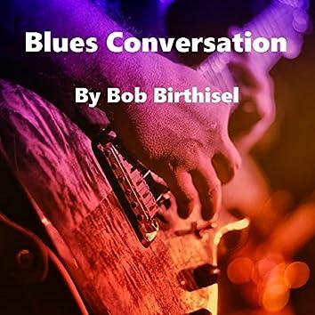 Blues Conversation