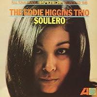 Soulero by Eddie Higgins (2012-05-01)