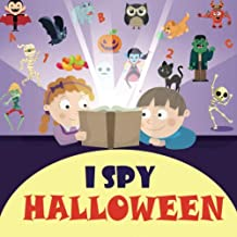 I Spy Halloween: A Fun Activity and Guessing Game for Little Kids, Toddler and Preschool Ages 2-5
