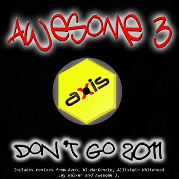 Don't Go 2011