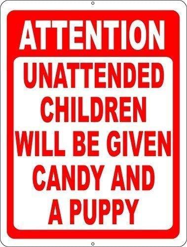 """DKISEE Blechschild aus Aluminium mit Aufschrift """"Attention Unattended Children Given Candy & Welpen"""", 25,4 x 35,6 cm"""