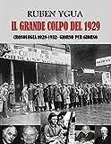 IL GRANDE COLPO DEL 1929 (Italian Edition)