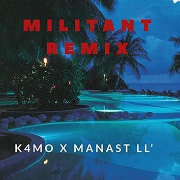 Militant (Remix)